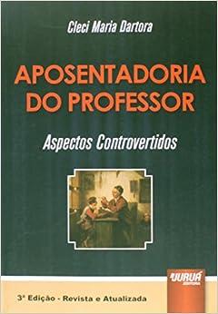 Book Aposentadoria do Professor: Aspectos Controvertidos