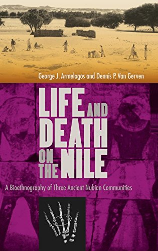 Life and Death on the Nile: A Bioethnography of Three Ancient Nubian ()