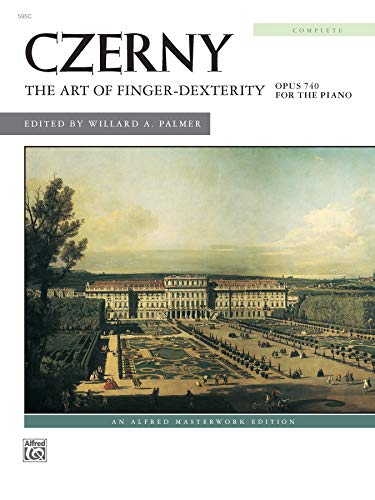 The Art of Finger Dexterity, Op. 740 (Complete) (Alfred Masterwork Edition)