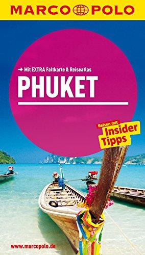 MARCO POLO Reiseführer Phuket: Reisen mit Insider-Tipps. Mit EXTRA Faltkarte & Reiseatlas
