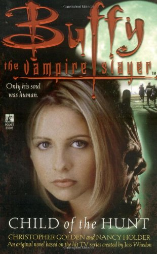 Buffy The Vampire Hunter - Child of the Hunt (Buffy the Vampire Slayer)