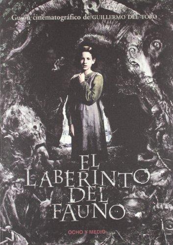 Descargar Libro Laberinto Del Fauno,el Guillermo Del Toro