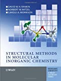 Structural Methods in Molecular Inorganic Chemistry, Norbert Mitzel and Carole Morrison, 0470972785