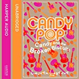 Candypop (1) – Candy and the Broken Biscuits