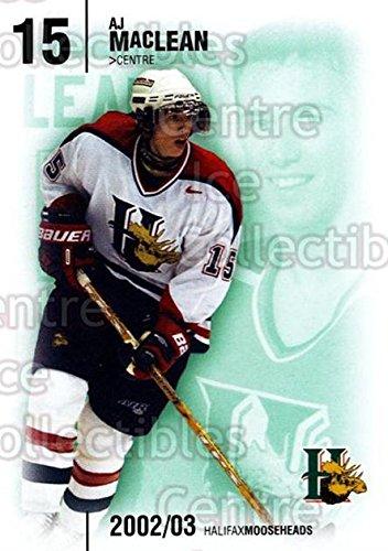 AJ MacLean Hockey Card 2002-03 Halifax Mooseheads 15 AJ MacLean (Aj Maclean compare prices)