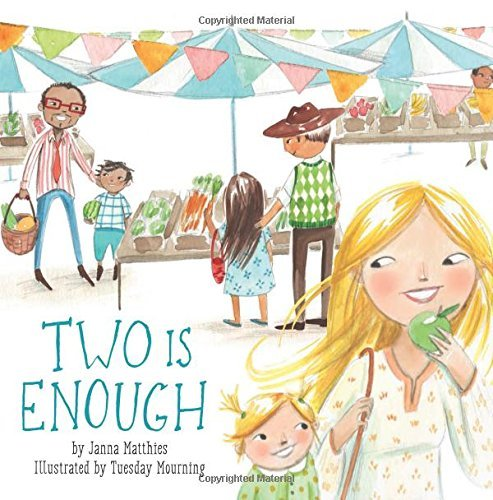 Two Is Enough by Janna Matthies (2015-11-10)
