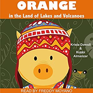 Orange in the Land of Lakes and Volcanoes Audiobook