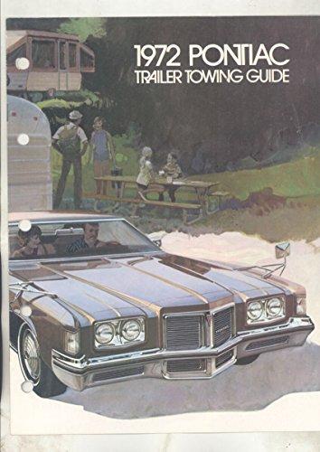 Catalina Grand Prix (1972 Pontiac Trailer Towing Brochure Catalina Grand Prix Lemans GTO)