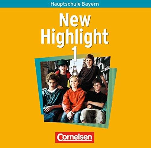 New Highlight - Bayern: Band 1: 5. Jahrgangsstufe - Lieder- und Text-CDs: Texte zum Schülerbuch
