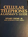 img - for CELLULAR TELEPHONES A Layman's Guide First Edition First Printing book / textbook / text book