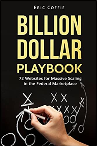 72 Websites for Massive Scaling in the Federal Marketplace Billion Dollar Playbook