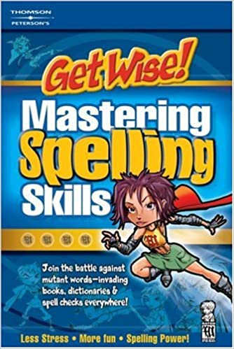 Get Wise!  Mastering Spelling, 1st ed (Get Wise Mastering Spelling Skills)