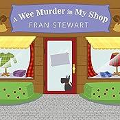 A Wee Murder in My Shop: ScotShop Mystery, Book 1 | Fran Stewart