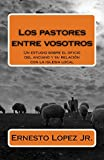 img - for Los pastores entre vosotros (Spanish Edition) book / textbook / text book