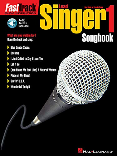 FastTrack Lead Singer Songbook 1 - Level 1: for Male or Female Voice (Fast Track (Hal Leonard)) ()