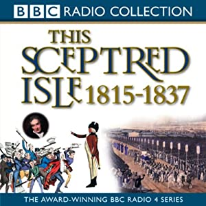 This Sceptred Isle Vol 9 Audiobook