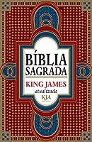 eBook Bíblia sagrada King James atualizada: KJA 400 anos