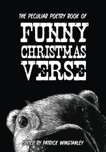 The Peculiar Poetry Book of Funny Christmas Verse (Peculiar Poetry Books) (For Christmas Verse Funny)