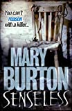 Front cover for the book Senseless by Mary Burton