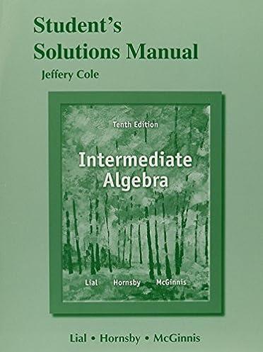 student solutions manual for intermediate algebra margaret l lial rh amazon com Intermediate Algebra 10th Intermediate Algebra 10th
