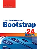 Sams Teach Yourself Bootstrap in 24 Hours Front Cover