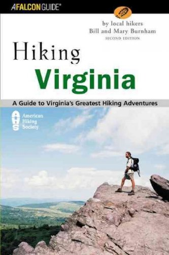 Hiking Virginia, 2nd: A Guide to Virginia's Greatest Hiking Adventures ebook