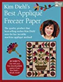quilt freezer paper - Kim Diehl's Best Applique Freezer Paper