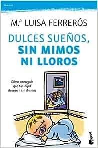 DULCES SUEÚOS SIN MIMOS NINê4139.BOOK: Agapea: 9788408104278