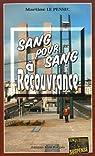 Sang pour sang à Recouvrance par Martine Le Pensec