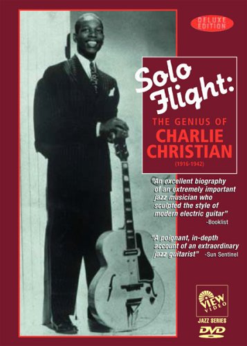 Charlie Christian - Solo Flight: The Genius of Charlie Christian (DVD)
