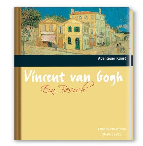 Zu Besuch bei Vincent van Gogh (Abenteuer Kunst)