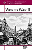 img - for World War II (Opposing Viewpoints in World History) book / textbook / text book