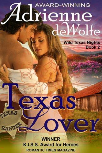 Texas Lover (Wild Texas Nights, Book 2) by [deWolfe, Adrienne]