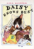 Daisy Knows Best, Lisa Kopper, 0525459154