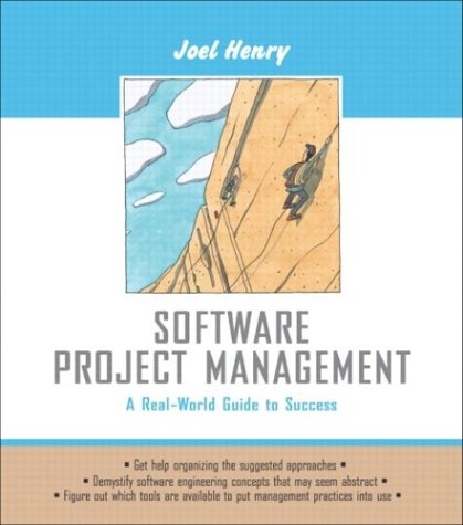 Software Project Management: A Real-World Guide to Success