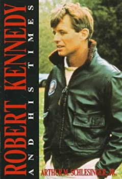 Robert Kennedy and His Times 0345283449 Book Cover