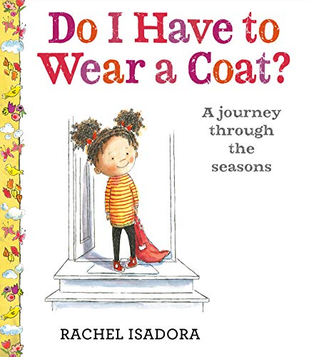 Book Cover: Do I Have to Wear a Coat?