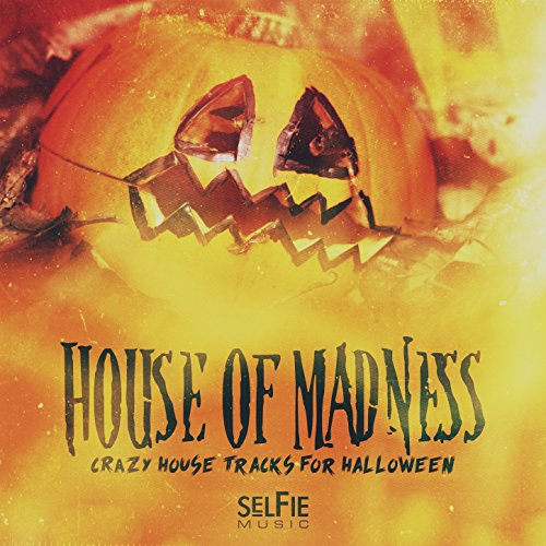 House of Madness! - Crazy House Tracks for Halloween Parties]()