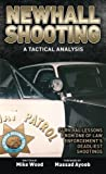 img - for Newhall Shooting - A Tactical Analysis: Survival Lessons from One of Law Enforcement's Deadliest Shootings book / textbook / text book