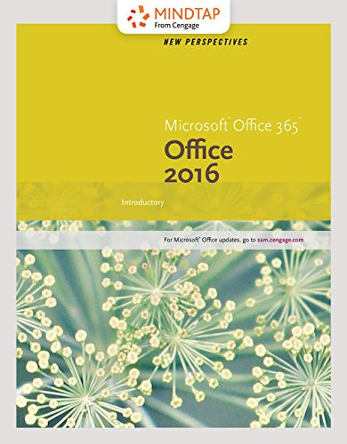 Bundle: New Perspectives Microsoft Office 365 & Office 2016: Introductory, Loose-leaf Version + MindTap Computing, 1 term (6 months) Printed Access Card