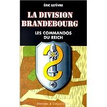 Division Brandebourg : les commandos du Reich
