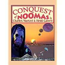 Conquest of Noomas (The Noomas Chronic Book 3)