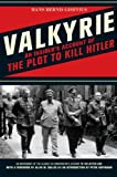 img - for Valkyrie: An Insider's Account of the Plot to Kill Hitler book / textbook / text book