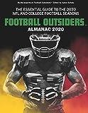 Football Outsiders Almanac 2020: The Essential