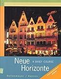 Neue Horizonte, David B. Dollenmayer and Thomas S. Hansen, 0618098607