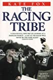 The Racing Tribe, Kate Fox, 1843580063