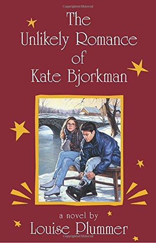 The Unlikely Romance of Kate Bjorkman (Laurel-Leaf Books)