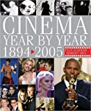 Cinema Year by Year 1894-2005, DK Publishing, 0756613191