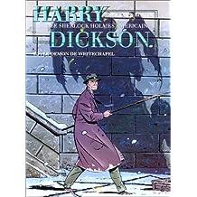 HARRY DICKSON T02 : LE DÉMON DE WHITECHAPEL