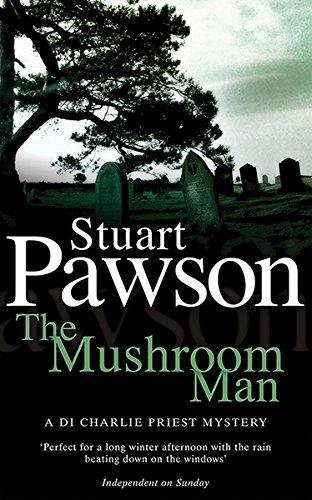 Read Online Mushroom Man (Detective Inspector Charlie Priest Mysteries) pdf epub